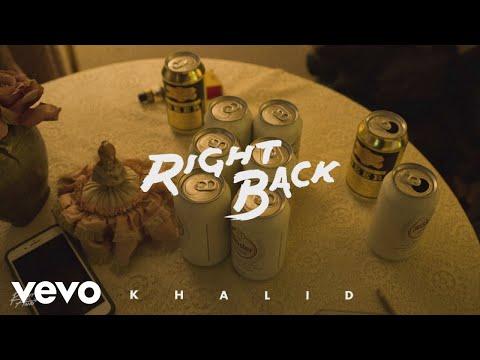 Khalid - Right Back (Audio) - Thời lượng: 3:35.