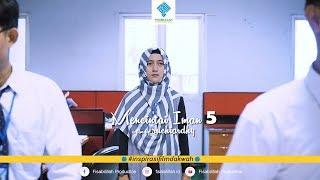 Video Mencintai Iman 5 | Short Film (2019) MP3, 3GP, MP4, WEBM, AVI, FLV Maret 2019