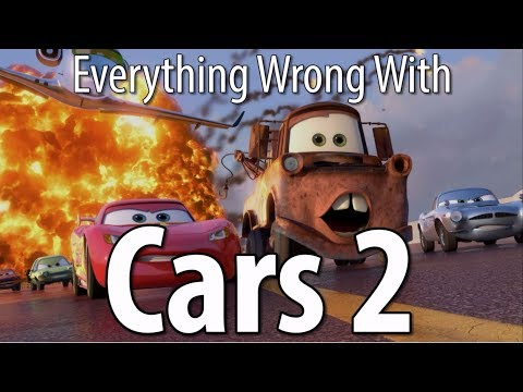 Everything Wrong With Pixar s Cars 2