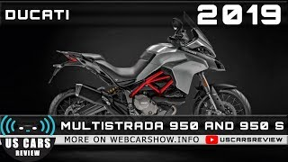 8. 2019 DUCATI MULTISTRADA 950 AND 950 S Review Release Date Specs Prices