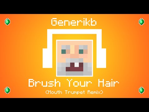 Generikb - Brush Your Hair [Mouth Trumpet Remix] (Generikb's Outro Song):  So generik...This song is made entirely with sounds coming from generikb's mouth except for the bass and drums.Check out Viktor Wemmer! he made the motion graphics videoGet On It! : http://www.twitter.com/viktorwemmerI hope you enjoy!Genny:http://www.youtube.com/user/generikbMouth Trumpet sounds come from here: http://ascendents.net/?v=z0FXI6jk1_g?t=30m36sThe rest comes from all over his channel xDDOWNLOAD: http://www.mediafire.com/download/sfcsks412ixi66n/(Download DOESN'T mean that you are allowed to use this song in your videos)-----------------------My Links-----------------------Follow Me on Twitter @elybeatmakerhttp://twitter.com/elybeatmakerI post work in progress projects and secret stuffs on herehttp://www.soundcloud.com/elybeatmaker---------------------------------------------------------