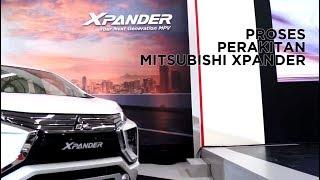 Video Perakitan Mitsubishi Xpander MP3, 3GP, MP4, WEBM, AVI, FLV Oktober 2017