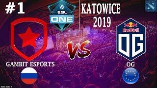ГАМБИТ против ЧЕМПИОНОВ МИРА! | Gambit vs OG #1 (BO2) | ESL One Katowice 2019