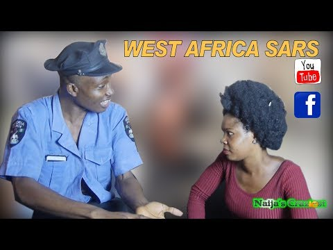 West Africa SARS (Officer Apkorobome)