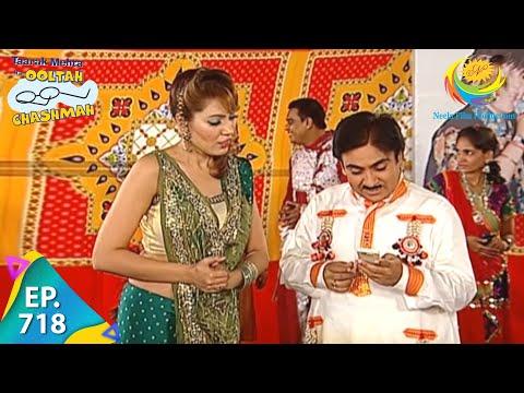 Taarak Mehta Ka Ooltah Chashmah - Episode 718 - Full Episode