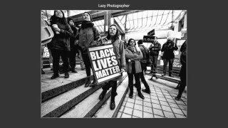 The Lazy Photographer - Black Lives Matter