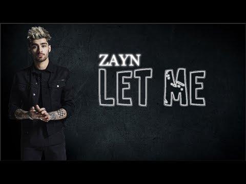 Lyrics: ZAYN - Let Me