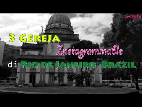 3 Gereja Instagrammable di Rio de Janeiro, Brazil