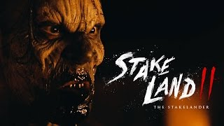Stake Land Ii   Official Movie Trailer    2017