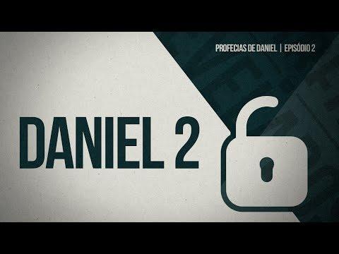 DANIEL 2 | O sonho | PROFECIAS DE DANIEL  | SEGREDOS REVELADOS