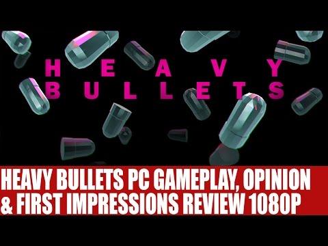 Heavy Bullets PC