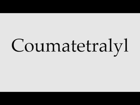 How to Pronounce Coumatetralyl