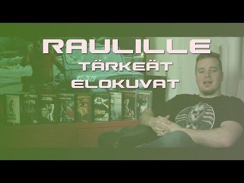 Elokuvat, jotka tekivät Raulista Raulin