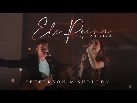 ELE REINA┃JEFFERSON & SUELLEN (CLIPE OFICIAL - AO