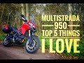 Top 5 things I love about the Ducati Multistrada 950