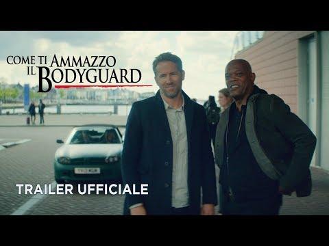 Preview Trailer Come ti ammazzo il bodyguard, trailer ufficiale