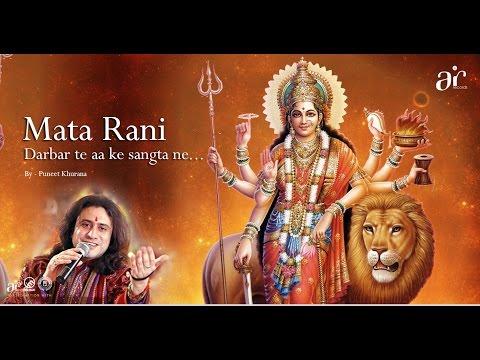 Video Darbar te aa ke sangta ne - Puneet Khurana - Beautiful Bhajan -2016 download in MP3, 3GP, MP4, WEBM, AVI, FLV January 2017