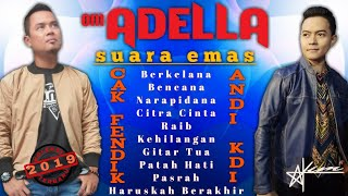 Video Om ADELLA - Suara Emas Cak FENDIK & ANDI KDI | Koleksi Terbaru 2019 MP3, 3GP, MP4, WEBM, AVI, FLV Maret 2019