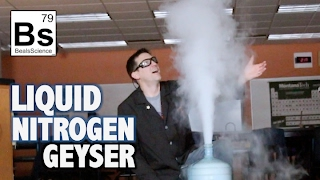 Liquid Nitrogen Geyser - Simulating Old Faithful in Yellowstone National Park