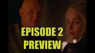 It's only 5 days away, but here is my breakdown of the Game of Thrones Episode 2 Preview. What surprises will S07E02