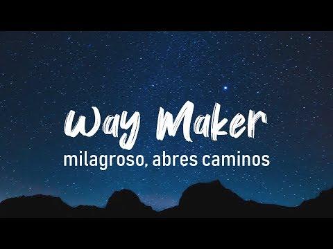 Milagroso, Abres Camino / Aquí Estás - Su Presencia (Way Maker - Sinach) - Español | LETRA