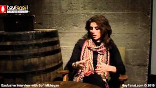 Sofi Mkheyan ? Exclusive HayFanat Video Interview [HD]
