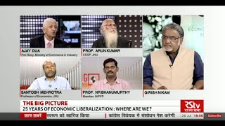 The Big Picture - 25 years of economic liberalisation: Where are we?