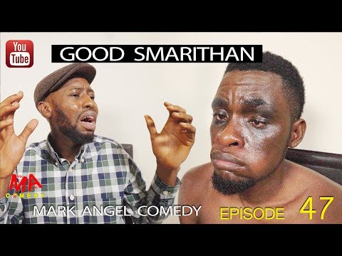 SAMARITAN BAIK (Mark Angel Comedy) (Episode 124)