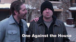 Video [FULL MOVIE] ONE AGAINST THE HOUSE (2019) crime drama heist MP3, 3GP, MP4, WEBM, AVI, FLV April 2019