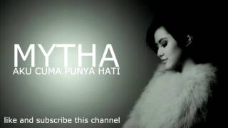 Mytha - Aku Cuma Punya Hati (Piano Instrumental Version)