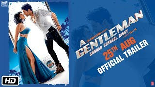 Video A GENTLEMAN - Sundar, Susheel, Risky | Official Trailer | Sidharth | Jacqueline | Raj & DK MP3, 3GP, MP4, WEBM, AVI, FLV Januari 2018