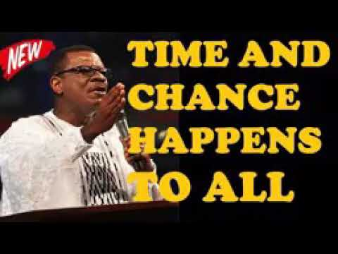 Time and chances. By Dr.Otabil
