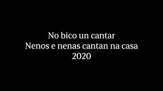 No bico un cantar 2020