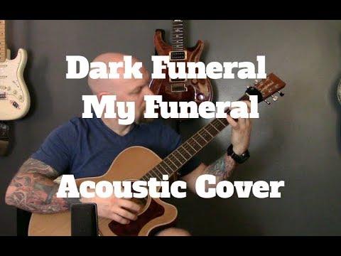 Dark Funeral – My Funeral – Black Metal On Acoustic Guitar