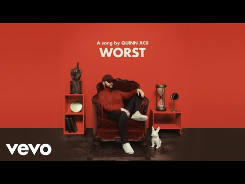Quinn XCII - Worst (Audio)