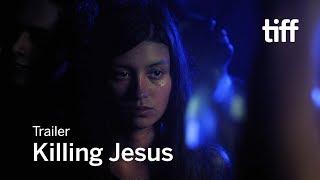 Nonton KILLING JESUS Trailer | TIFF 2017 Film Subtitle Indonesia Streaming Movie Download