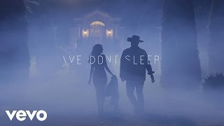 Nonton Denny Strickland - We Don't Sleep (Official Video) Film Subtitle Indonesia Streaming Movie Download