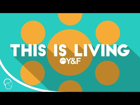 This Is Living Now Hillsong Young Free Lyric Video Hd