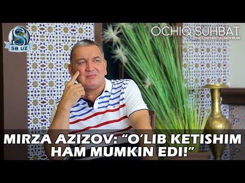 """Mirza Azizov: """"O'lib ketishim ham mumkin edi!"""" (видео)"""