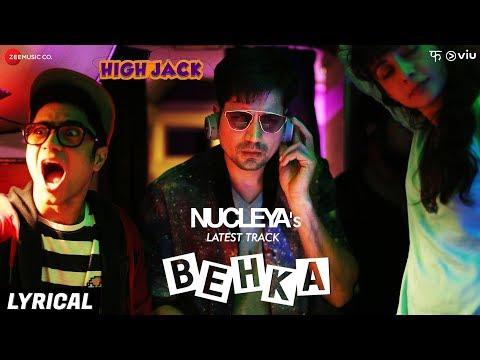 Behka - Lyrical | High Jack | Sumeet Vyas, Sonnall
