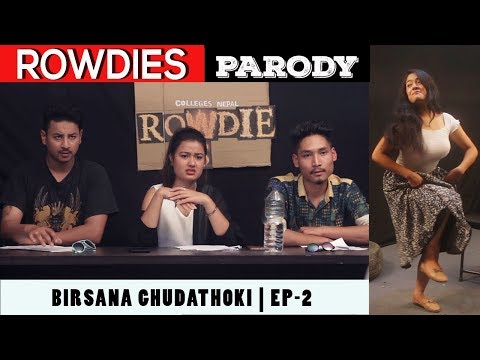 (Himalaya Roadies Parody Video | Colleges Nepal Rowdies | SEASON 2 |  Episode 2 | August 2018 - Duration: 4 minutes, 25 seconds.)