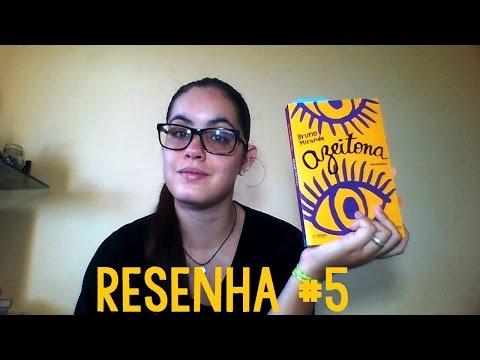 Resenha    Azeitona - Bruno Miranda (Bubarim) #5