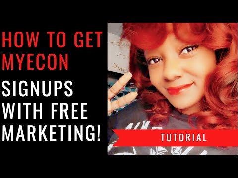 MyEcon Tutorial | How to Get More Sign Ups w FREE Methods!
