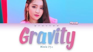 MINNIE (민니) - 'Gravity' by Sara Bareilles Cover (Color Coded Han|Rom|Eng Lyrics)