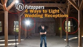 Video Fstoppers Tutorial:  How To Light Wedding Reception Venues for Wedding Photography MP3, 3GP, MP4, WEBM, AVI, FLV November 2018