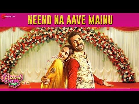 Download Neend Na Aave Mainu | Band Vaaje | Jatinder Shah | Sunidhi Chauhan & Gurshabad | Binnu D & Mandy T hd file 3gp hd mp4 download videos