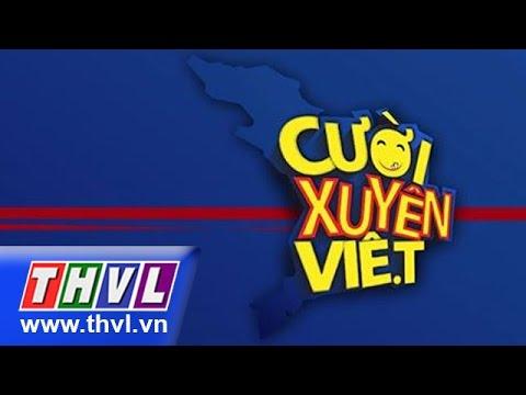 Cười Xuyên Việt - Tập 1 (10/4/2015)