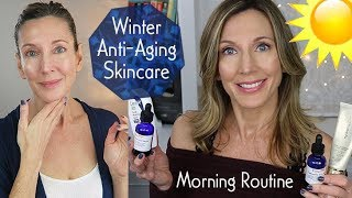Morning Winter Anti-aging Skincare Routine ~ Over 50!