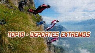 ♠♠♠ TOP 10 - DEPORTES EXTREMOS MÁS PELIGROSOS DEL MUNDO ♠♠♠ HD