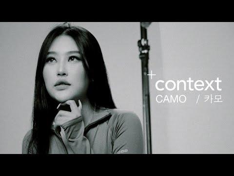 [CONTEXT] CAMO / 캐모